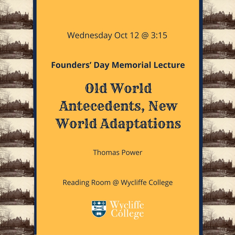 Wycliffe College Founders' Day Lecture