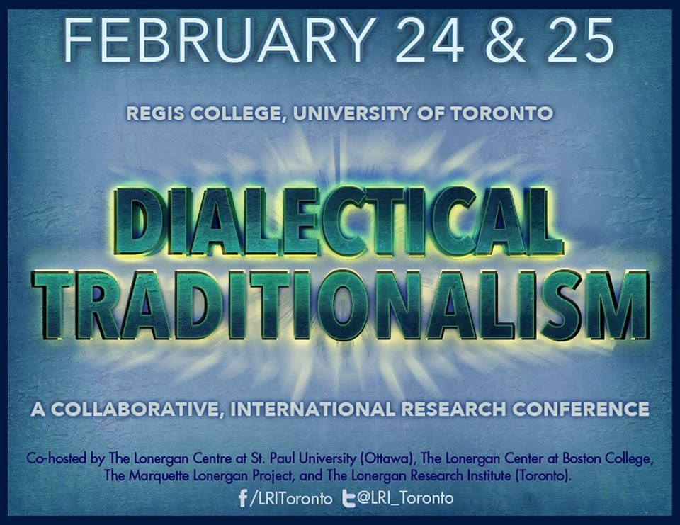 Dialectical Traditionalism Conference