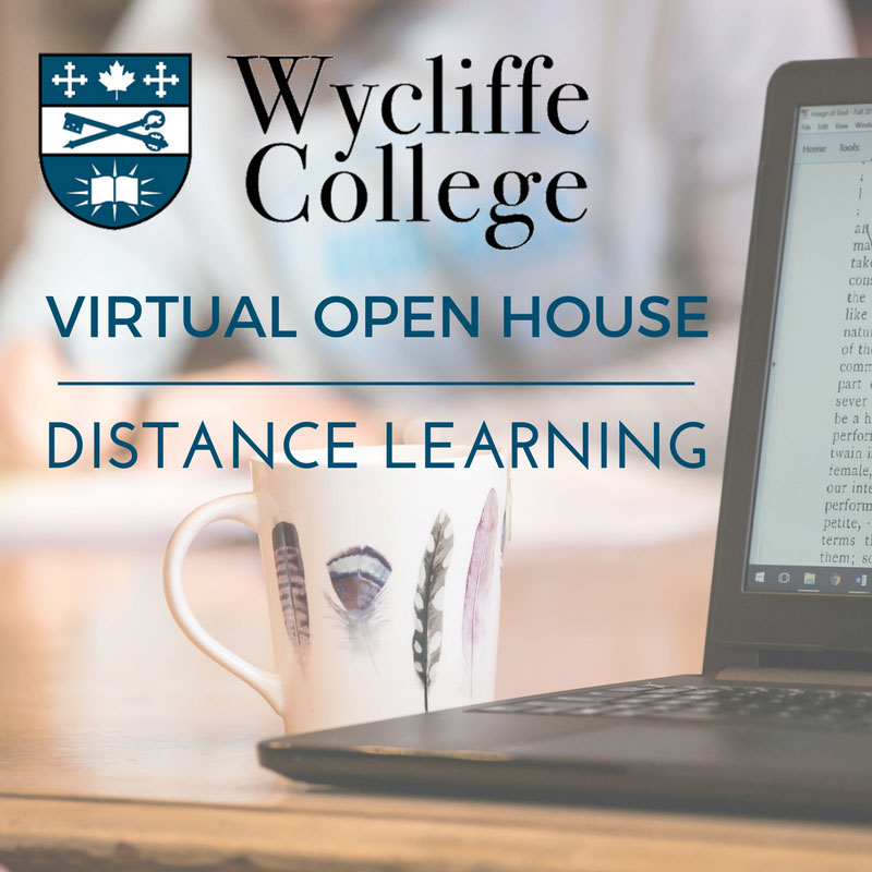 The Wycliffe College Virtual Open House