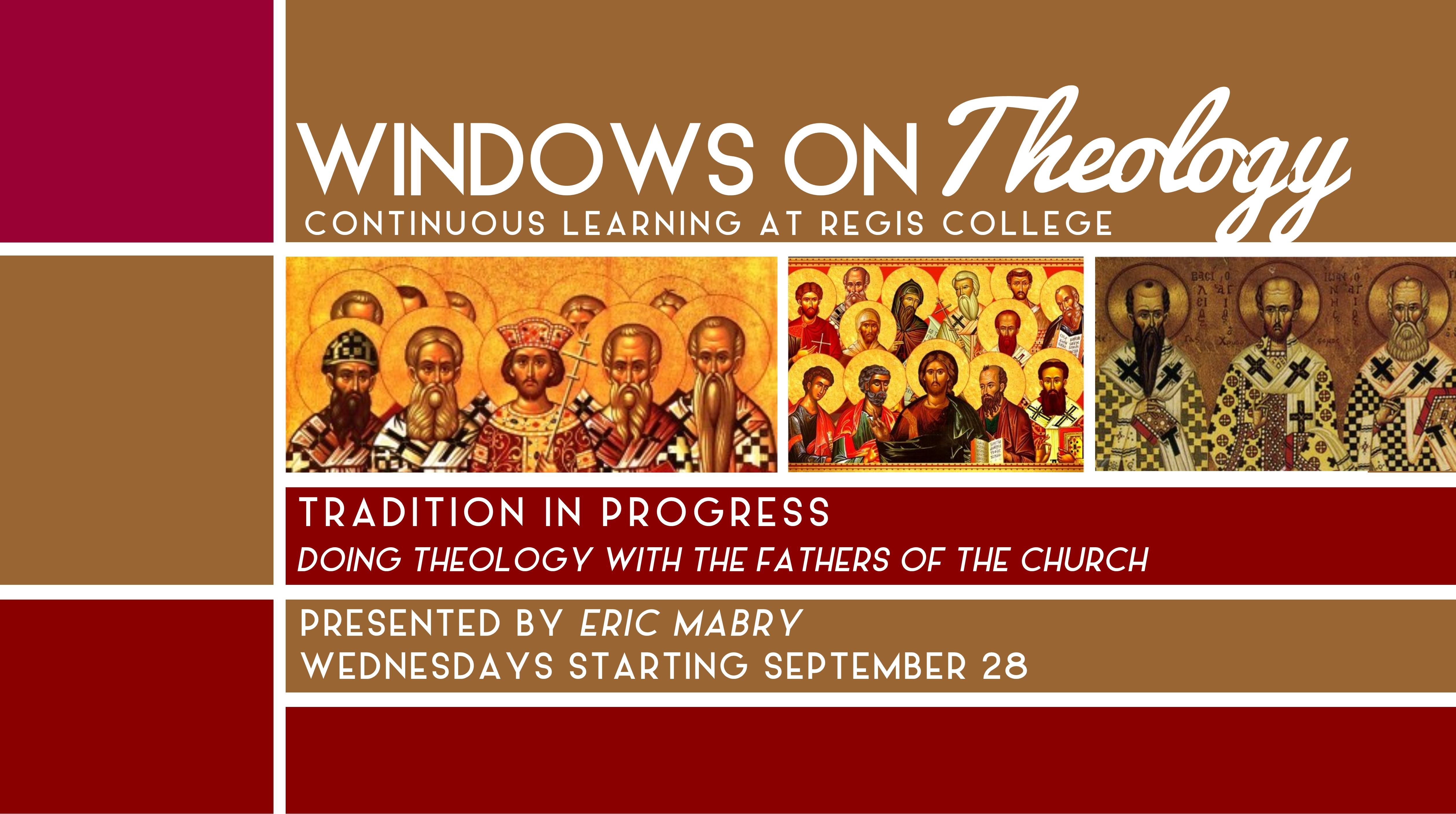 Regis College Windows on Theology Continuous Learning Series
